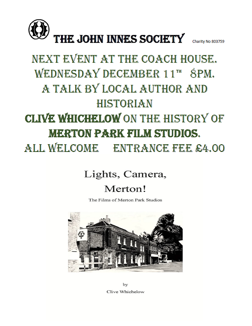 John Innes Society Talk, Lights, Camera, Merton!